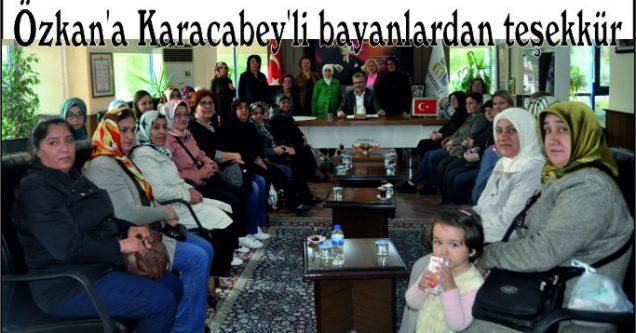 Özkan'a Karacabey'li bayanlardan teşekkür