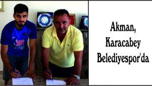 Akman, Karacabey  Belediyespor'da
