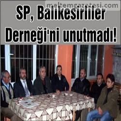 SP, Balıkesirliler Derneği'ni unutmadı!