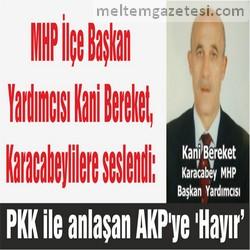 PKK ile anlaşan AKP'ye 'Hayır'