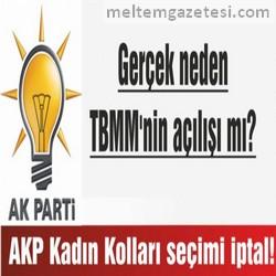AKP Kadın Kolları seçimi iptal!