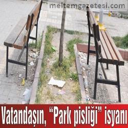 """Vatandaşın, """"Park pisliği"""" isyanı"""
