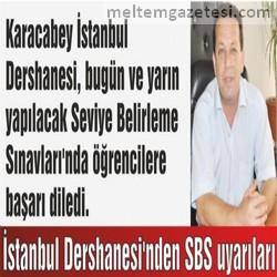 İstanbul Dershanesi'nden SBS uyarıları