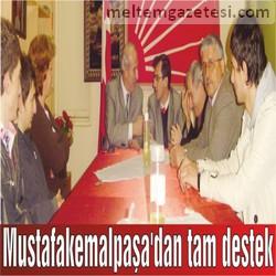Mustafakemalpaşa'dan tam destek