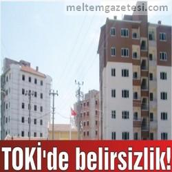 TOKİ'de belirsizlik!