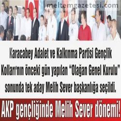 AKP gençliğinde Melih Sever dönemi!