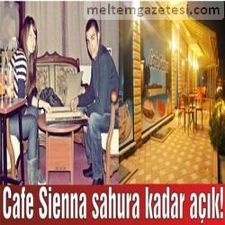 Cafe Sienna sahura kadar açık!