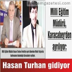 Hasan Turhan gidiyor
