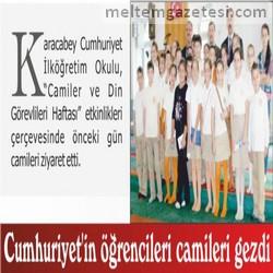 Cumhuriyet'in öğrencileri camileri gezdi