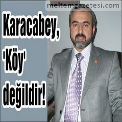 Karacabey, Köy değildir!