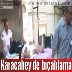 Karacabey'de bıçaklama