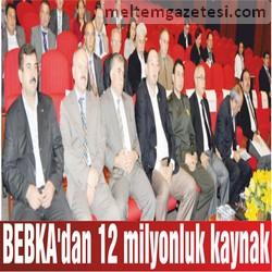 BEBKA'dan 12 milyonluk kaynak
