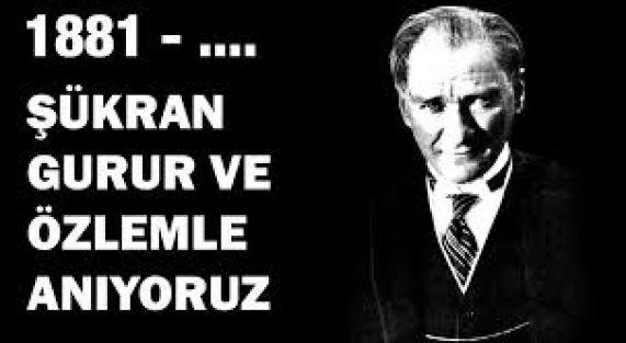 Ulu Önder Atatürk bugün saygıyla anılacak