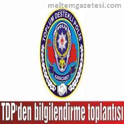 TDP'den bilgilendirme toplantısı