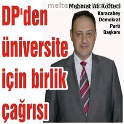 DP'den üniversite için birlik çağrısı