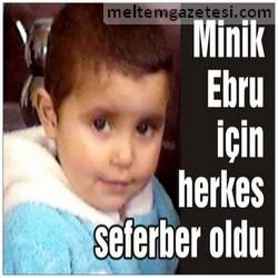 Minik Ebru için herkes seferber oldu