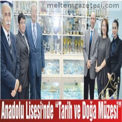 """Anadolu Lisesi'nde """"Tarih ve Doğa Müzesi"""""""