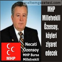 MHP Milletvekili Özensoy, köyleri ziyaret edecek
