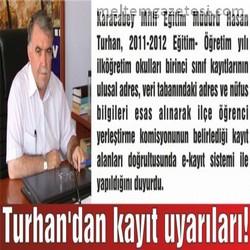 Turhan'dan kayıt uyarıları!