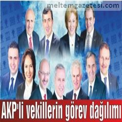 AKP'li vekillerin görev dağılımı