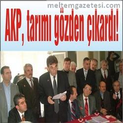 AKP, tarımı gözden çıkardı!