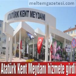 Atatürk Kent Meydanı hizmete girdi