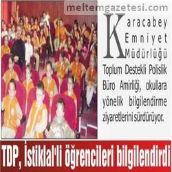 TDP, İstiklal'li öğrencileri bilgilendirdi