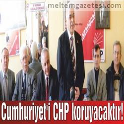 Cumhuriyet'i CHP koruyacaktır!