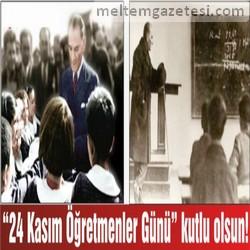 """""""24 Kasım Öğretmenler Günü"""" kutlu olsun!"""