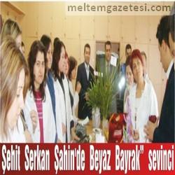 """Şehit Serkan Şahin'de """"Beyaz Bayrak"""" sevinci"""