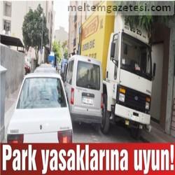 Park yasaklarına uyun!