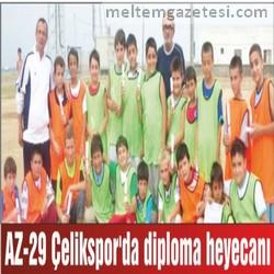 AZ-29 Çelikspor'da diploma heyecanı