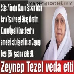 Zeynep Tezel veda etti