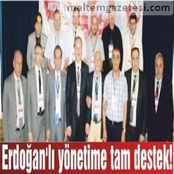 Erdoğan'lı yönetime tam destek!