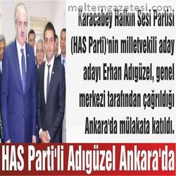HAS Parti'li Adıgüzel Ankara'da