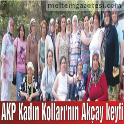 AKP Kadın Kolları'nın Akçay keyfi
