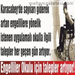 Engelliler Okulu için talepler artıyor!