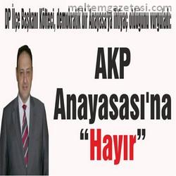 """AKP Anayasası'na """"Hayır"""""""