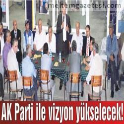 AK Parti ile vizyon yükselecek!