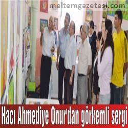 Hacı Ahmediye Onur'dan görkemli sergi