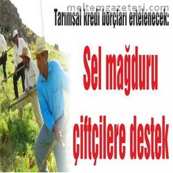 Sel mağduru çiftçilere destek