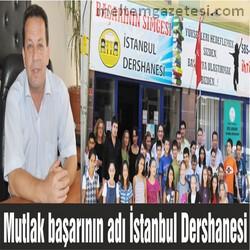 Mutlak başarının adı İstanbul Dershanesi