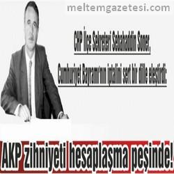 AKP zihniyeti hesaplaşma peşinde!