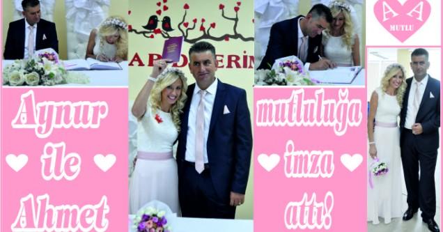 Aynur ile Ahmet mutluluğa imza attı!