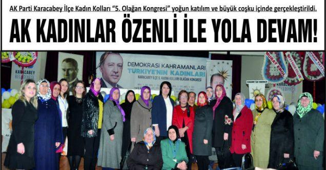 AK KADINLAR ÖZENLİ İLE YOLA DEVAM!