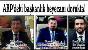 AKP'deki başkanlık heyecanı dorukta!