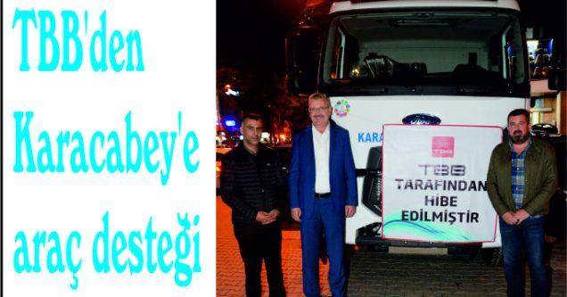 TBB'den Karacabey'e araç desteği