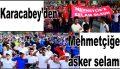 Karacabey'den Mehmetçiğe asker selamı