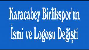 Karacabey Birlikspor'un  İsmi ve Logosu Değişti