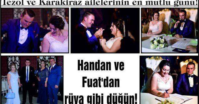 Handan ve Fuat'dan rüya gibi düğün!